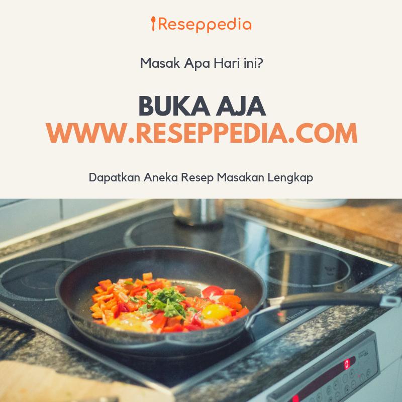 Reseppedia | Kumpulan Resep Masakan Lengkap
